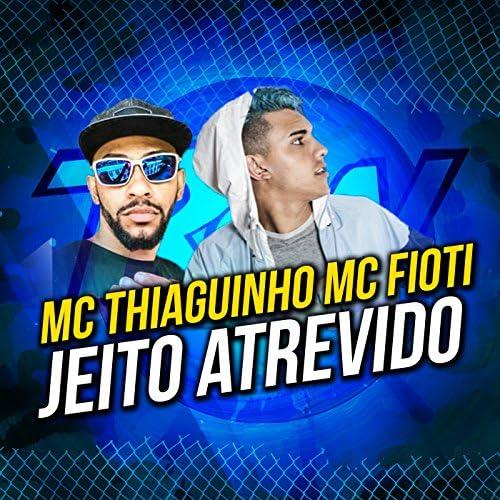 MC Tiaguinho & MC Fioti