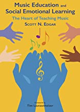 Music Education and Social Emotional Learning
