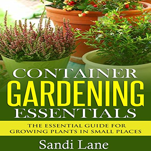 Container Gardening Essentials cover art