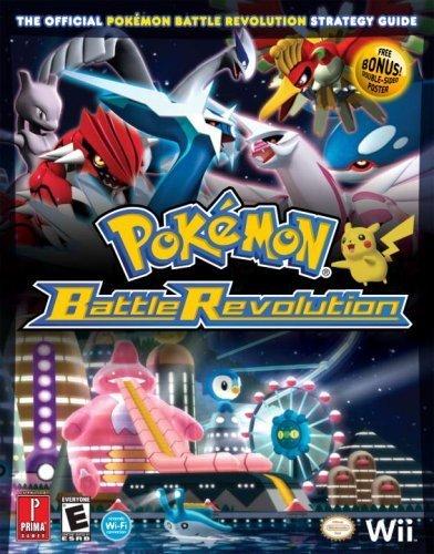 Pokemon Battle Revolution: Prima Official Game Guide (Prima Official Game Guides: Pokémon) (2007-06-25)