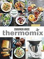 Cuisiner avec Thermomix d'Élise Delprat-Alvarès