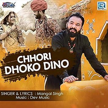 Chhori Dhoko Dino