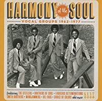Harmony Of The Soul - Vocals Groups 1962-1977 by Various Artists
