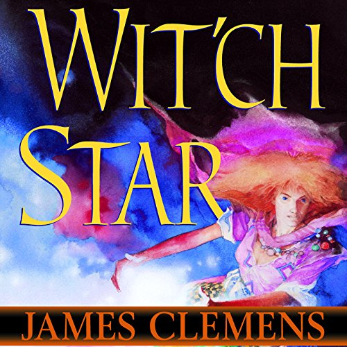 Wit'ch Star Audiobook By James Clemens cover art