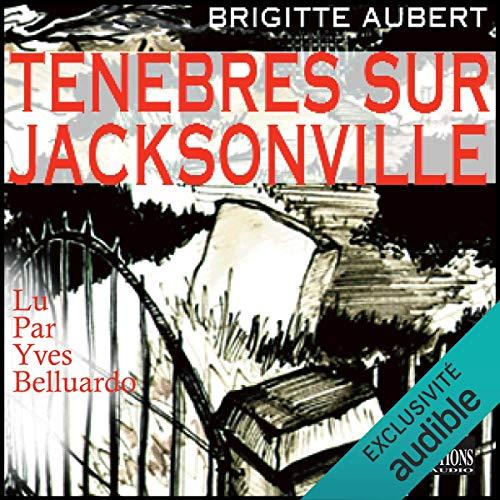 Ténèbres sur Jacksonville Titelbild
