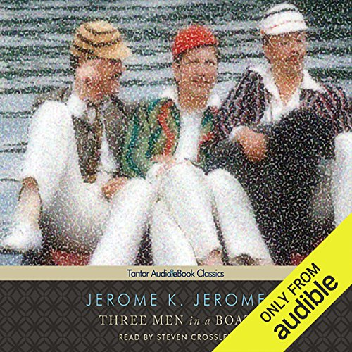 Three Men in a Boat (To Say Nothing of the Dog) cover art