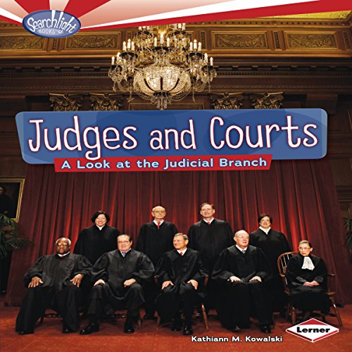 Judges and Courts     A Look at the Judicial Branch              By:                                                                                                                                 Kathiann M. Kowalski                               Narrated by:                                                                                                                                 Intuitive                      Length: 17 mins     Not rated yet     Overall 0.0
