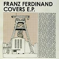 Covers Ep: Franz Ferdinand [Analog]
