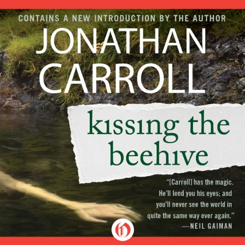 Kissing the Beehive                   De :                                                                                                                                 Jonathan Carroll                               Lu par :                                                                                                                                 J. J. Write                      Durée : 7 h et 46 min     Pas de notations     Global 0,0