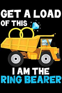 get a load of this I am the ring bearer: Wedding Dump Truck Boys Gift Funny Ring Bearer Journal/Notebook Blank Lined Ruled...