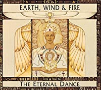 Eternal Dance by Wind & Fire Earth (1998-09-01)