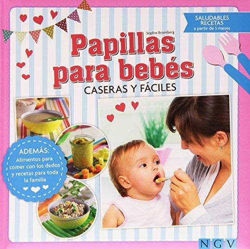 Papillas para bebes: Caseras y fáciles