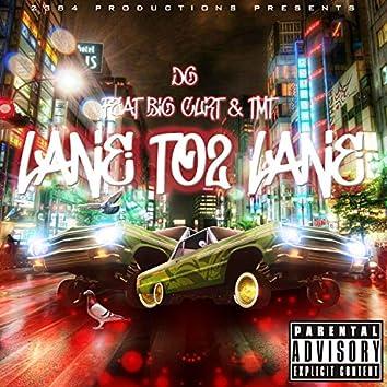 Lane 2 Lane (feat. Big Curt & TMT)