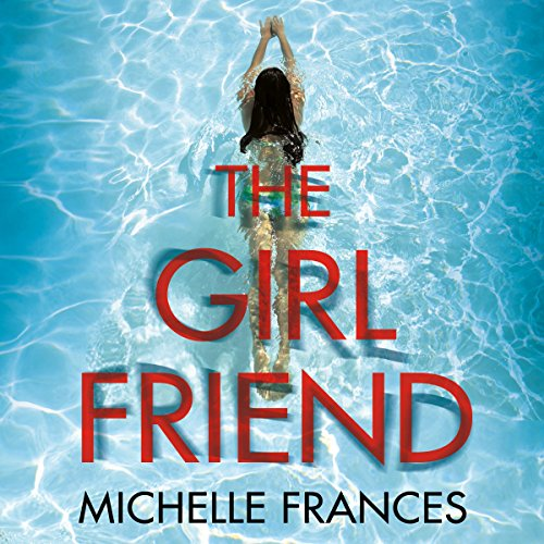 The Girlfriend                   By:                                                                                                                                 Michelle Frances                               Narrated by:                                                                                                                                 Antonia Beamish                      Length: 12 hrs and 24 mins     1,709 ratings     Overall 4.2