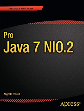 Pro Java 7 NIO.2 (Expert's Voice in Java)