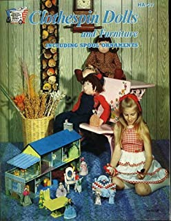 Clothespin Dolls and Furniture Including Spool Ornaments Craft Book (HA-27) 1979