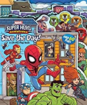 Marvel Super Hero Adventures Save the Day!: A Lift-the-Flap Book