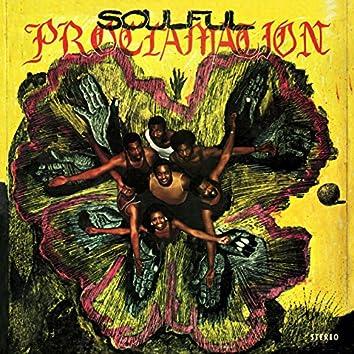Soulful Proclamation