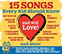 15 Songs Every Kid Should Know (and will Love!) by Bossy Frog presents (2013-05-03)