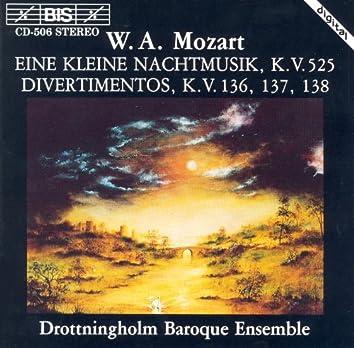 Mozart: Kleine Nachtmusik (Eine) / Divertimentos, K. 136-138