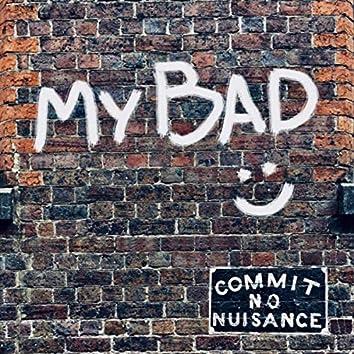 My Bad (feat. T-Y)