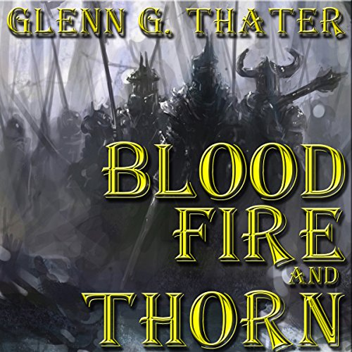 Blood, Fire, and Thorn audiobook cover art