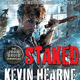 Staked     The Iron Druid Chronicles, Book 8              By:                                                                                                                                 Kevin Hearne                               Narrated by:                                                                                                                                 Luke Daniels                      Length: 11 hrs and 14 mins     10,615 ratings     Overall 4.7
