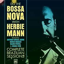 Do The Bossa Nova/Complete Brazilian Sessions