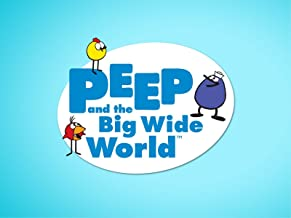 Peep and the Big Wide World: Volume 2