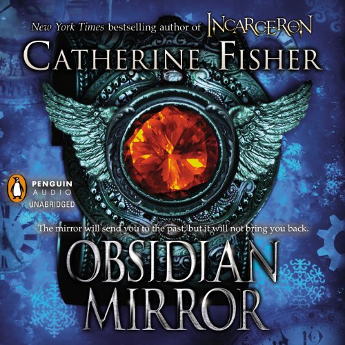 Obsidian Mirror Audiobook By Catherine Fisher cover art