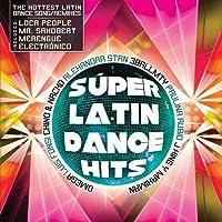 Super Latin Dance Hits