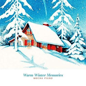 Warm Winter Memories