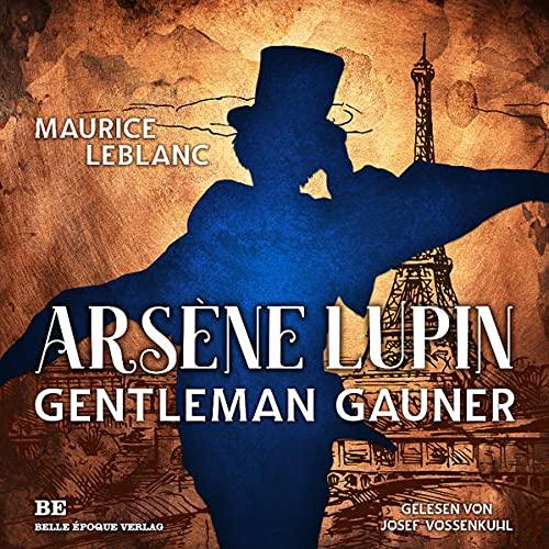 Arsène Lupin. Gentleman-Gauner Titelbild