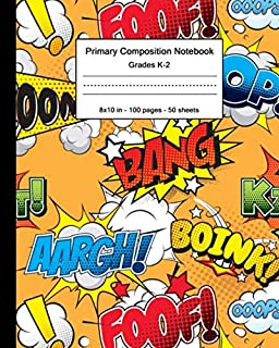 Primary Composition Notebook: Cool Handwriting Notebook with Dashed Mid-line and Story Paper Journal | Grades K-2, 100 Sto...
