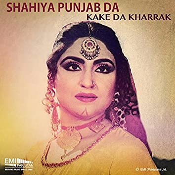 Kake da Kharrak / Shahiya Punjab Da