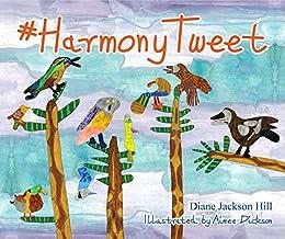 #HarmonyTweet by [Diane Jackson Hill, Aimee Dickson]