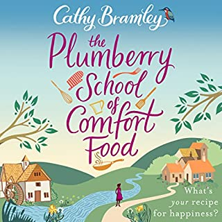 The Plumberry School of Comfort Food                   By:                                                                                                                                 Cathy Bramley                               Narrated by:                                                                                                                                 Colleen Prendergast                      Length: 14 hrs and 5 mins     77 ratings     Overall 4.5