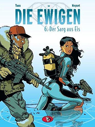 Die Ewigen #6: Der Sarg aus Eis