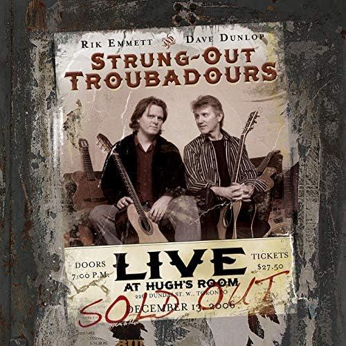 Rik Emmett, Dave Dunlop & Strung-Out Troubadours