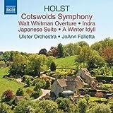 ホルスト: ウォルト・ホイットマン序曲/交響曲「コッツウォルド丘陵」/冬の牧歌/日本組曲/インドラ