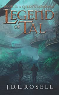 A Queen's Command: Legend of Tal: Book 2