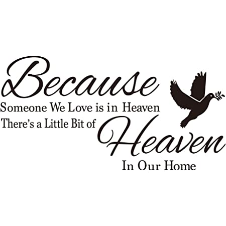 Because Someone We Love Is In Heaven There/'s Little Bit Of Heaven In Our Home Vi