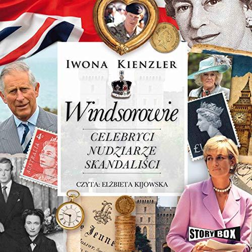 Windsorowie - Celebryci, nudziarze, skandaliści Titelbild