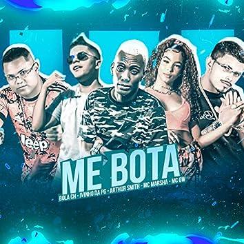 Me Bota (feat. MC Marsha & Mc Gw) (Brega Funk)
