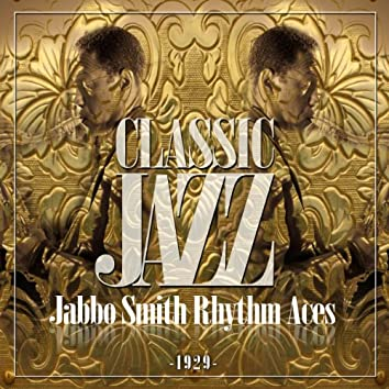 Classic Jazz Gold Collection (Jabbo Smith Rhythm Aces)