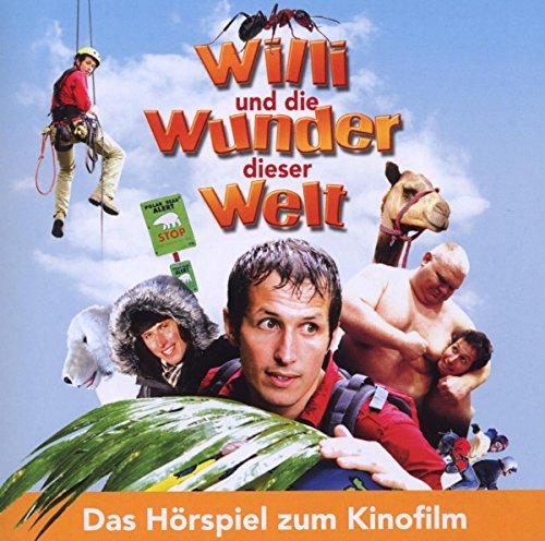 Willi und die Wunder dieser Welt - Hörspiel zum Kinofilm