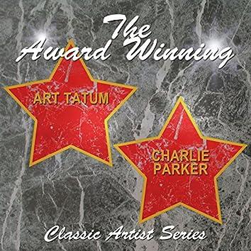 The Award Winning Art Tatum and Charlie Parker