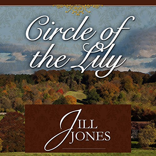 Circle of the Lily audiobook cover art