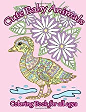 Cute Baby Animals Coloring Book: Relaxing Coloring Book for All Ages (Adult Coloring Patterns) (Volume 49)