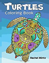 Turtles Coloring Book: Tortoises and Sea Turtles - Decorative Relaxing Patterns To Color